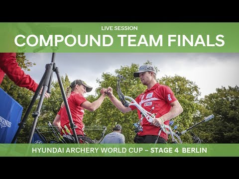 Full session: Compound Team Finals | Berlin 2017 Hyundai Archery World Cup S4