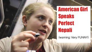 American Girl speaks perfect Nepali: झाक्री ले नेपालीमा बोल्न सिकाए वहालाई (Funny)