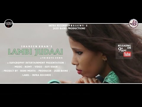 New Punjabi Song 2016 ● Lambi Judaai(Tribute Song) By Shaheen ● Full HD ● Latest Punjabi Song 2016
