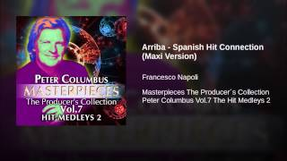 Arriba - Spanish Hit Connection (Maxi Version)