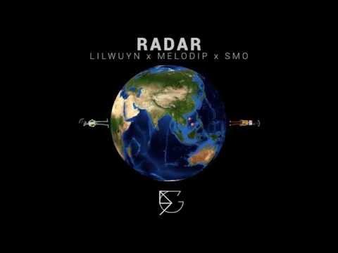 Radar - Lilwuyn x MeloDip x SMO