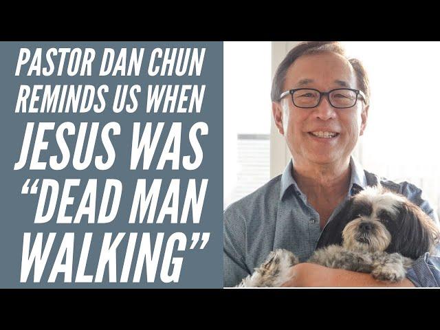 "Kaimuki Christian Church -  ""Dead Man Walking"" meet Jesus Series Wk. Pastor Dan Chun"