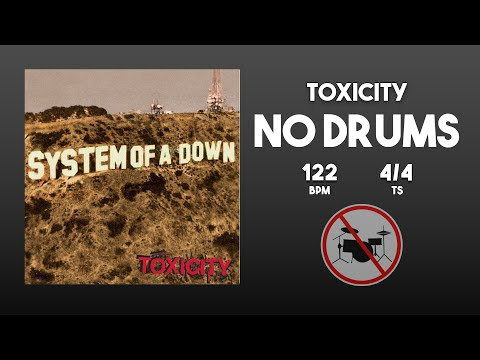 System Of A Down -  Toxicity Without Drums [Drumless Track]