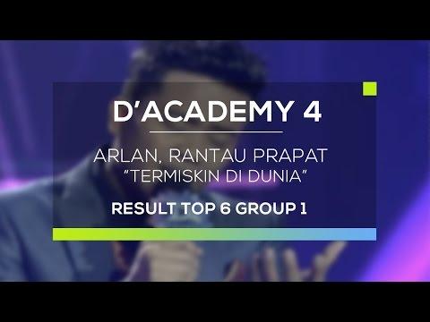 Arlan, Rantau Prapat - Termiskin di Dunia (D'Academy 4 Top 6 Result Group 1)