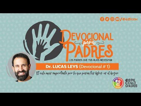 devocional-para-padres-#1-con-el-dr.-lucas-leys