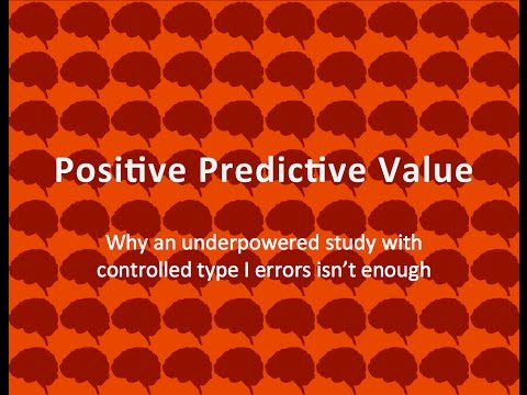 Positive Predictive Value (PPV):  What is it?  How is it different from Type I error and Power?