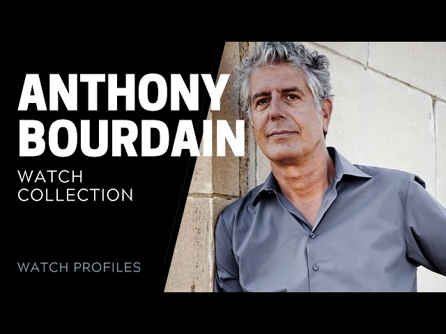 Anthony Bourdain Watch Collection | SwissWatchExpo