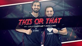 This or That? Featuring André Gomes and Carlos 'ocelote' Rodriguez