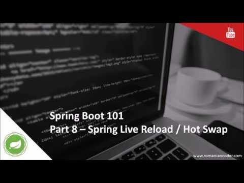 Spring Boot 101 (Part 8) - Live Reload / Hot Swap