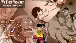 Nightcore -We Fight Together [One Piece Opening 14]