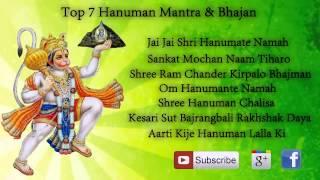 Top 7 Hanuman Mantra & Bhajan  Hanuman Chalisa  Aarti Hanuman   Hanuman jyanti