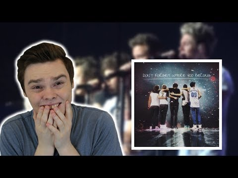 NEVER Listened To DON'T FORGET WHERE YOU BELONG - One Direction Reaction