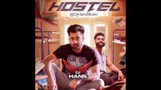 Hostel || Sharry Mann || Dj Hans || Remix || Latest Song