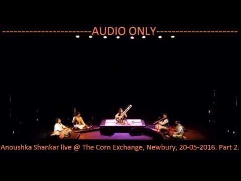 -Audio Only-Anoushka Shankar - Live @ Newbury Corn Exchange 20/05/2016
