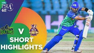Short Highlights | Multan Sultans vs Quetta Gladiators | Match 14 | HBL PSL 6 | MG2T