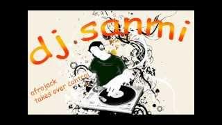 afrojack-takes over control DJ SANMI