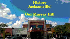 Jacksonville History  Our Murray Hill - 100 Years & Beyond