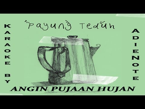 PAYUNG TEDUH - ANGIN PUJAAN HUJAN (KARAOKE - COVER ADIENOTE INSTRUMENTS)