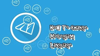 How To Change Mobogram Language