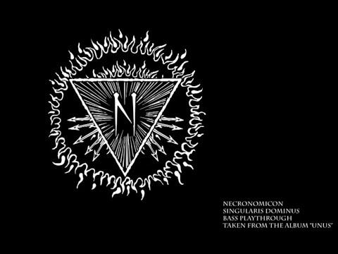 Necronomicon - Singularis Dominus (Official Bass Playthrough)