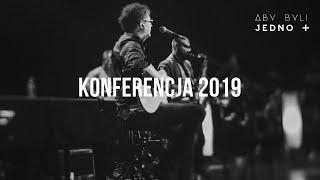 ABY BYLI JEDNO 2019 | Cała Konferencja