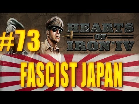 FASCIST JAPAN - Hearts of Iron IV Gameplay #73