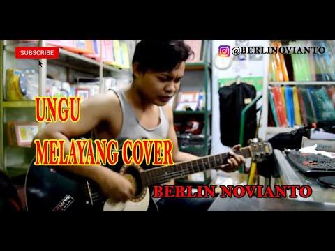 Ungu - Melayang Cover By Berlin Novianto