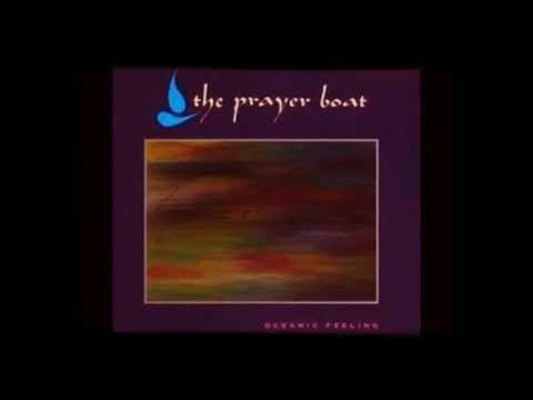 The Prayer Boat - Oceanic Feeling