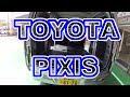 トヨタPIXISを見に行ってみた。 の動画、YouTube動画。