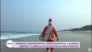 Homokos tengerparton, szörfdeszkával a kezében érkezett a Mikulás az ausztráliai magyarokhoz