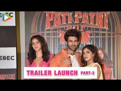 pati-patni-aur-woh-trailer-launch---media-interaction-|-kartik-aaryan-|-bhumi-|-ananya