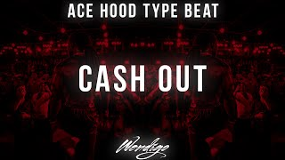"[SOLD] Ace Hood Type Beat 2019 - ""Cash Out"" (Prod. By Wendigo)"