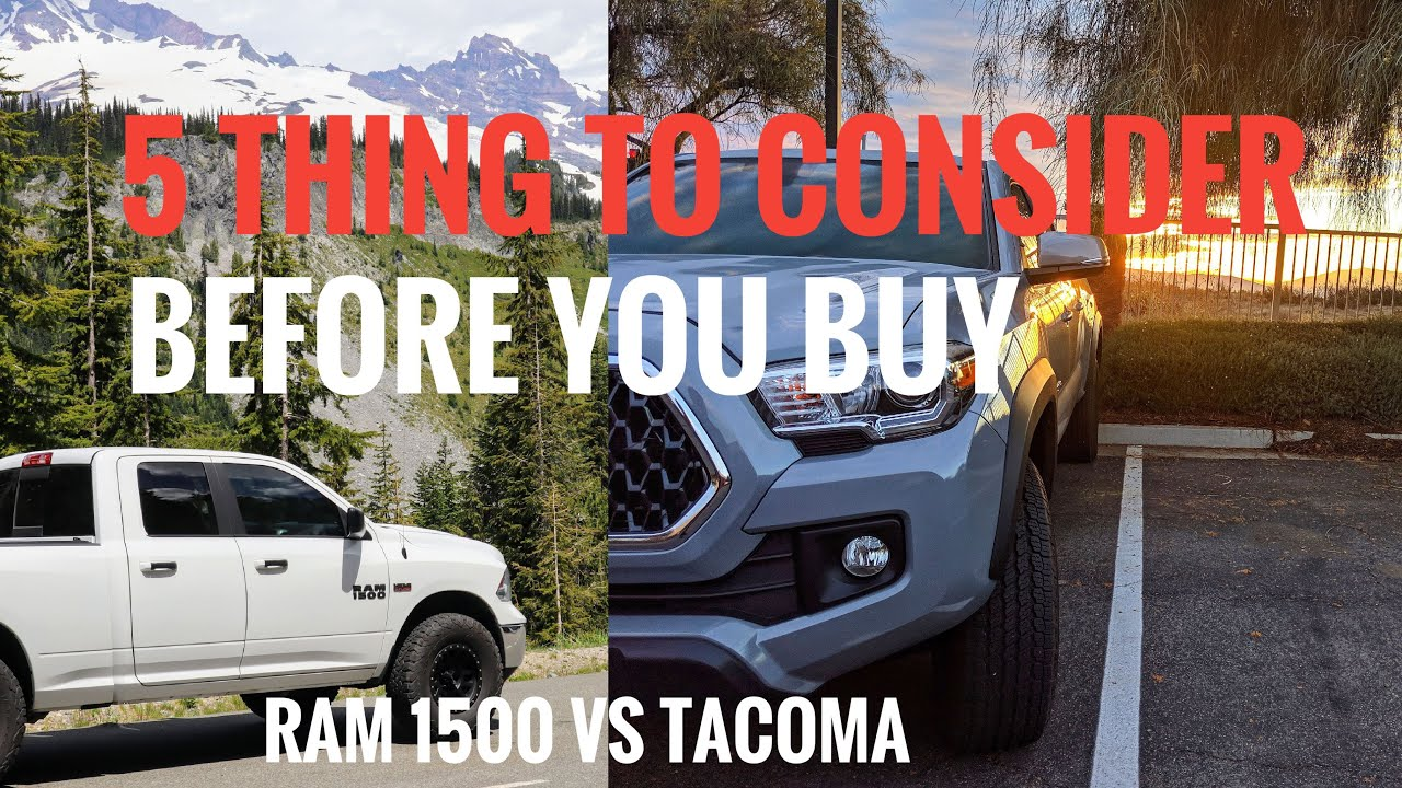 The Ram Tacoma >> Dodge Ram 1500 Vs Toyota Tacoma 5 Things To Consider Before You Buy