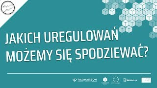 2018 rokiem regulacji kryptowalut i blockchaina? - Jacek Czarnecki | Blockchain Meetup Łódź #11