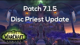 Legion 7 1 5 Nighthold Disc Priest Update Youtube