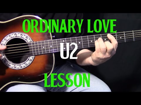 "How To Play ""Ordinary Love"" By U2 - Tonight Show - Jimmy Fallon - Acoustic Guitar Lesson"