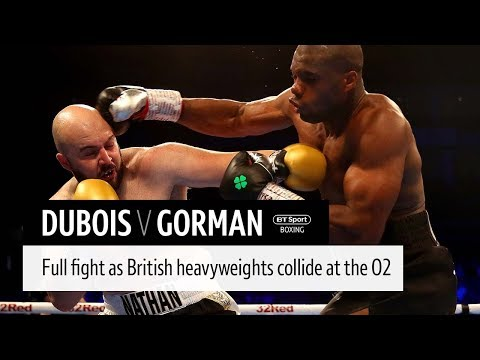 Full fight: Daniel Dubois v Nathan Gorman