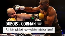 Full fight: Daniel Dubois v Nathan Gorman