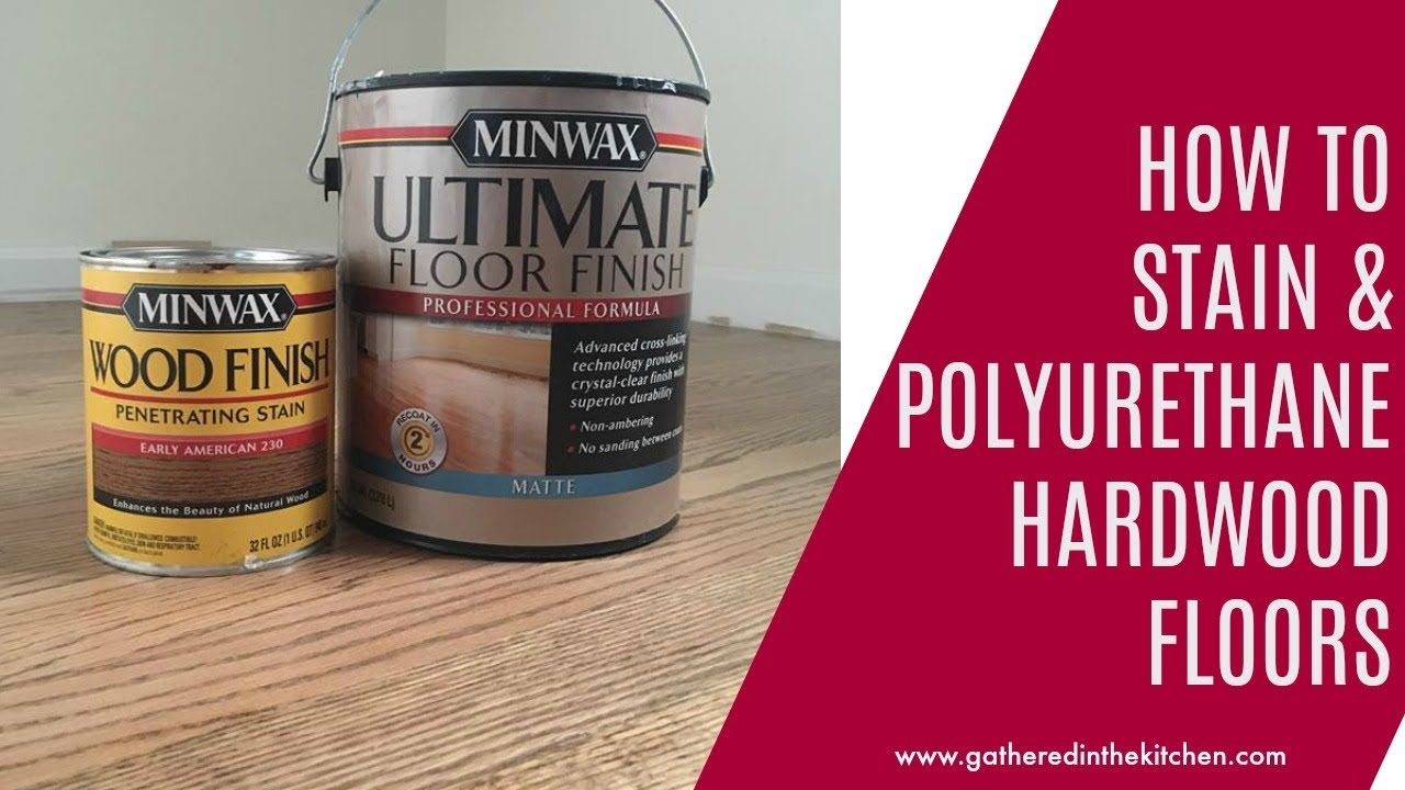How To Stain Hardwood Floors Ly Water Based Polyurethane Over Oil