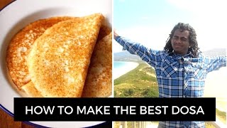 FERMENTED FOODS RECIPES   HOW TO MAKE DOSA (AUTHENTIC INDIAN RECIPE)