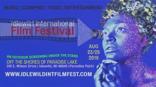 Idlewild International Film Fest Promo