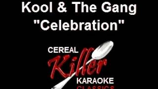 CKK - Kool And the Gang - Celebration (Karaoke)
