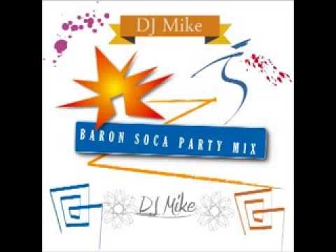 Baron Soca Party Mix