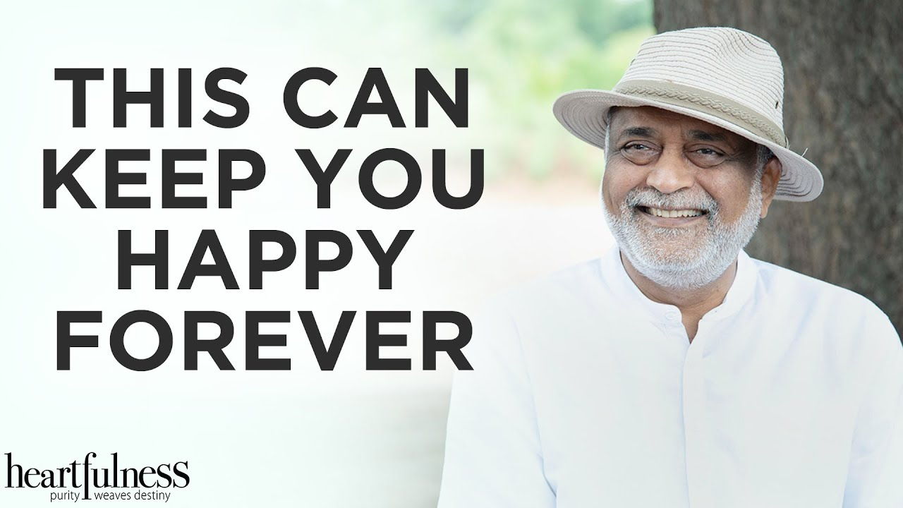 Secret to Happiness | Spiritual Teachings | Daaji | Heartfulness Meditation