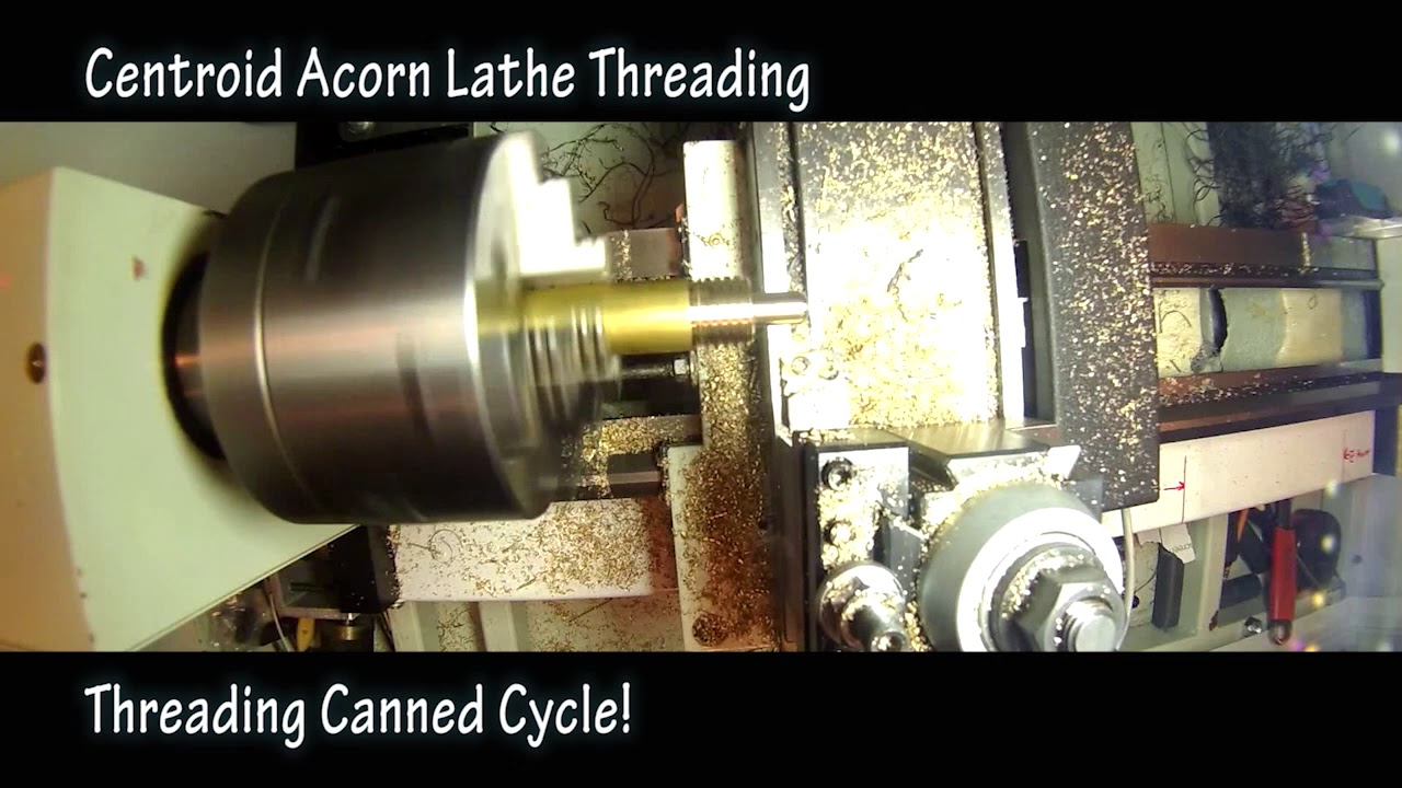 Acorn Lathe Cnc Controller Demos Threading Rigid Tapping And Css Thread Vfd Questions