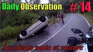 Daily Observation Quotidienne #14 - Accidents de voiture et moto