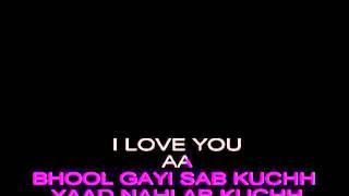 Bhool Gaya Sab Kuch Karaoke (Kishore Kumar)