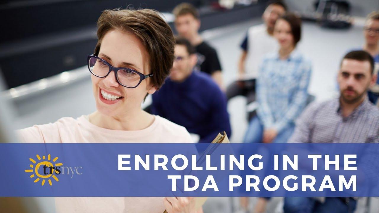 Enrolling in the TDA Program