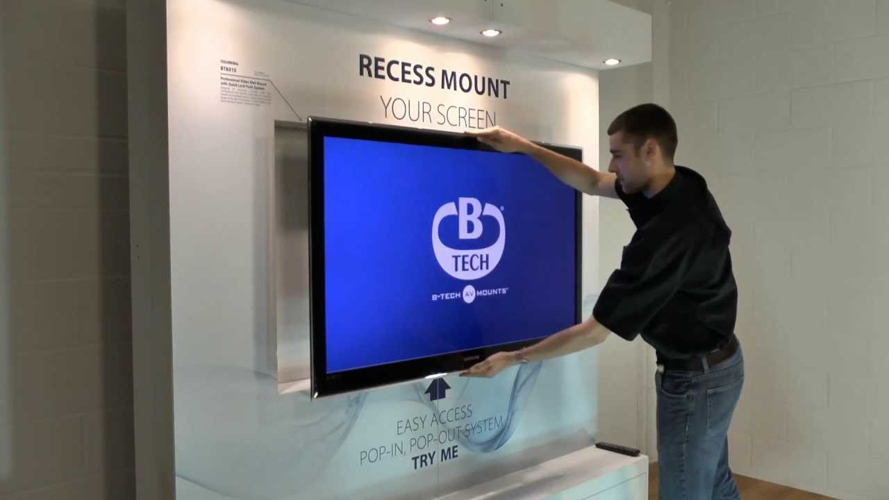 B Tech Bt8310 Mount Your Screen Into A Recess