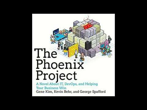 The Phoenix Project: A Novel About IT, DevOps, and Helping Your Business Audiobook